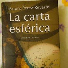 Libros: LA CARTA ESFÉRICA ARTURO PÉREZ REVERTE NUEVO. Lote 230951710