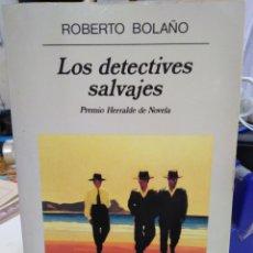 Livros: LOS DETECTIVES SALVAJES-ROBERTO BOLAÑO/PREMIO HERRALDE DE NOVELA-ANAGRAMA NARRATIVAS HISPÁNICAS 4°ED. Lote 231490335