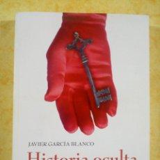 Livres: LIBRO DE HISTORIA OCULTA DE LOS PAPAS POR JAVIER GARCIA. Lote 232218070
