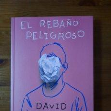 Libros: EL REBAÑO PELIGROSO. DAVID NELLO. Lote 232296495