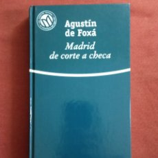 Livros: AGUSTÍN DE FOXA. MADRID DE CORTE A CHECA.. Lote 233917430