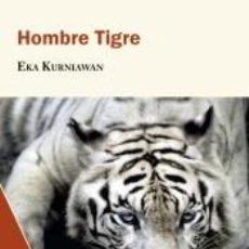 Libros: HOMBRE TIGRE. Lote 234877955