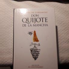 Libros: DON QUIJOTE DE LA MANCHA - EDICIÓN DEL IV CENTENARIO. Lote 235584560