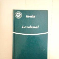 Libros: LA VOLUNTAD. AZORIN. COLECCIÓN LAS MEJORES NOVELAS EN CASTELLANO DEL SIGLO XX.. Lote 235596530