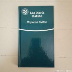 Libros: PEQUEÑO TEATRO. ANA MARÍA MATUTE. COLECCIÓN LAS MEJORES NOVELAS EN CASTELLANO DEL SIGLO XX. Lote 235597425