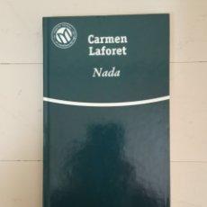 Libros: NADA. CARMEN LAFORET. COLECCIÓN LAS MEJORES NOVELAS EN CASTELLANO DEL SIGLO XX.. Lote 235598045