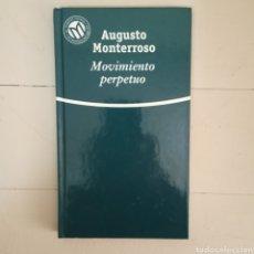 Libros: MOVIMIENTO PERPETUO. AUGUSTO COLECCIÓN LAS MEJORES NOVELAS EN CASTELLANO DEL SIGLO XX.. Lote 235598460