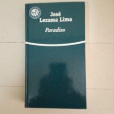 Libros: PARADISO. JOSE LEZAMA LIMA. COLECCIÓN LAS MEJORES NOVELAS EN CASTELLANO DEL SIGLO XX. Lote 235598855