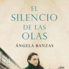 Livres: EL SILENCIO DE LAS OLAS. Lote 235893825