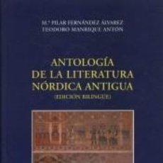 Libros: ANTOLOGÍA DE LA LITERATURA NÓRDICA ANTIGUA. Lote 235939045