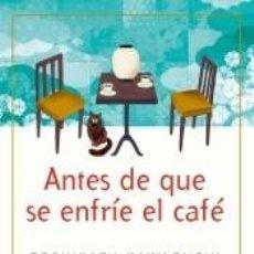 Libros: ANTES DE QUE SE ENFRÍE EL CAFÉ. Lote 235946760