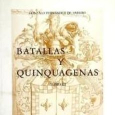 Libros: BATALLAS Y QUINQUAGENAS III. Lote 236120815
