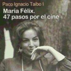 Libros: MARIA FELIX:47 PASOS POR EL CINE. Lote 236163735