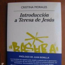 Libri: LIBRO - INTRODUCCION A TERESA DE JESUS - ED. ANAGRAMA - CRISTINA MORALES - NUEVO. Lote 236924630