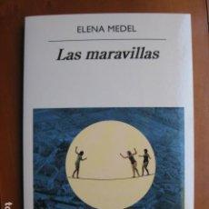 Livres: LIBRO - LAS MARAVILLAS - ED. ANAGRAMA - ELENA MEDEL - NUEVO. Lote 236926320