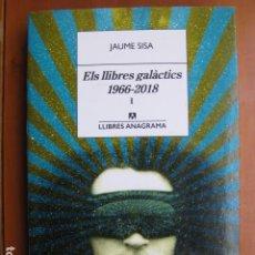 Libri: LIBRO - ELS LLIBRES GALACTICS 1966 2018 I - ED. ANAGRAMA - JAUME SISA - EN CATALAN. Lote 236930565