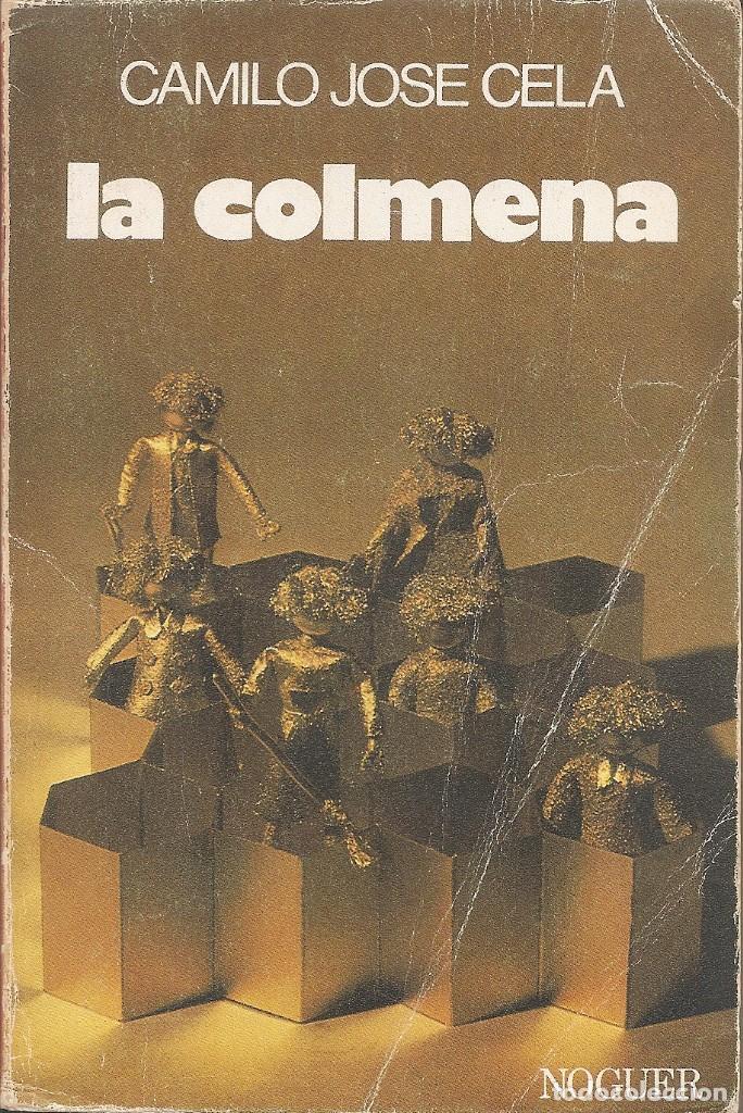 CAMILO JOSE CELA - LA COLMENA (EDITORIAL NOGUER 1982) (Libros Nuevos - Narrativa - Literatura Española)