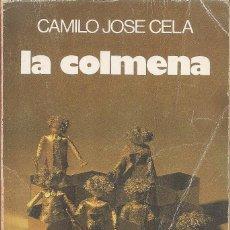 Libros: CAMILO JOSE CELA - LA COLMENA (EDITORIAL NOGUER 1982). Lote 236966225