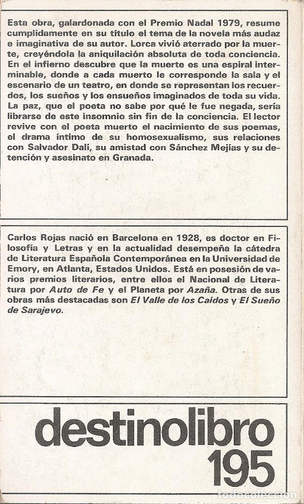 Libros: CARLOS ROJAS - EL INGENIOSO HIDALGO Y POETA FEDERICO GARCIA LORCA ASCIENDE A LOS INFIERNOS - Foto 2 - 236971105
