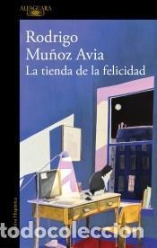 LA TIENDA DE LA FELICIDAD (Libros Nuevos - Narrativa - Literatura Española)