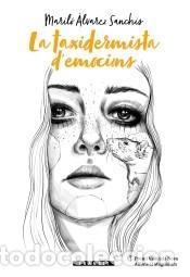 LA TAXIDERMISTA DEMOCIONS (Libros Nuevos - Narrativa - Literatura Española)