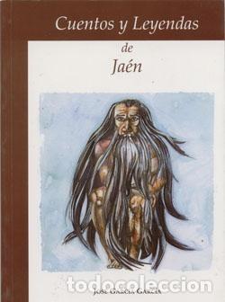 CUENTOS Y LEYENDAS DE JAÉN. JOSE GARCIA GARCIA (Libros Nuevos - Narrativa - Literatura Española)