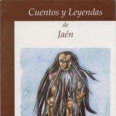 Libros: CUENTOS Y LEYENDAS DE JAÉN. JOSE GARCIA GARCIA. Lote 237383580