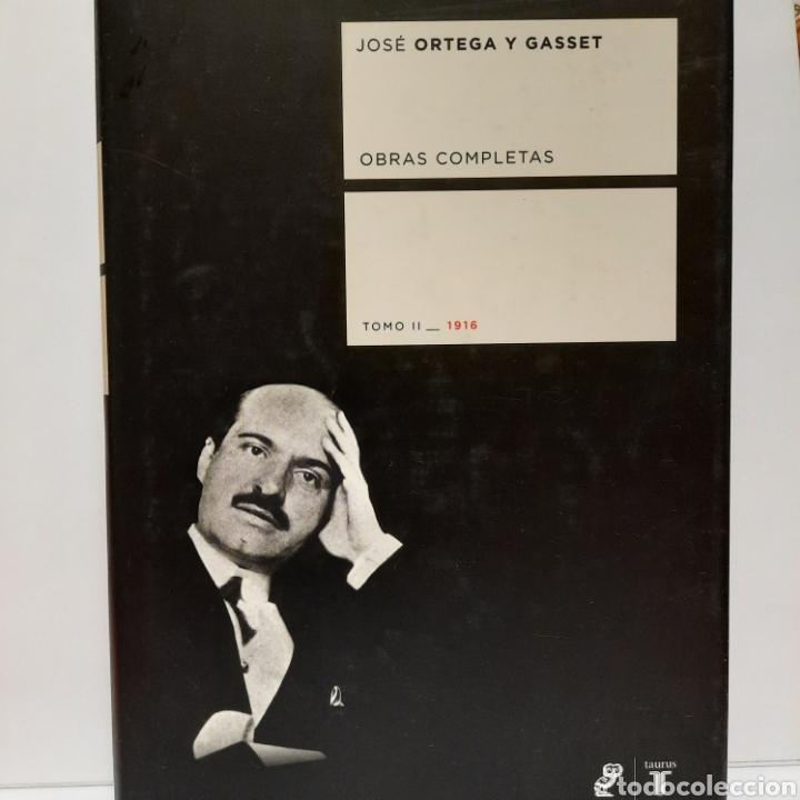 JOSÉ ORTEGA Y GASSET TOMO II. 1916 (Libros Nuevos - Narrativa - Literatura Española)