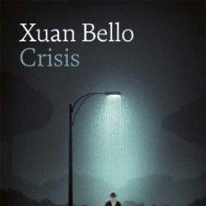 Libros: CRISIS.XUAN BELLO. Lote 238504825