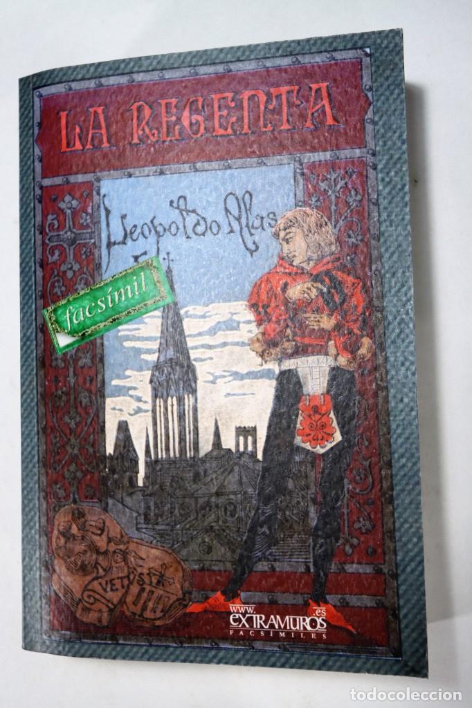 Libros: La Regenta. Leopoldo Alas, Clarín. Facsímil de la 1ª ed., de 1884-5 Literatura española s. XIX - Foto 2 - 259207460
