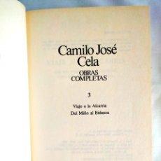 Libros: CELA: VIAJE A LA ALCARRIA Y OTRAS - TOMO 3 OBRAS COMPLETAS. Lote 240271925