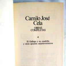 Libros: CELA: TOMO 4 DE LAS OBRAS COMPLETAS. Lote 240272775