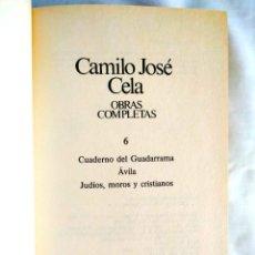 Libros: CELA: TOMO 6 DE LAS OBRAS COMPLETAS. Lote 240273735