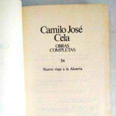 Libros: CELA: NUEVO VIAJE A LA ALCARRIA - TOMO 34 DE LAS OBRAS COMPLETAS. Lote 240276295