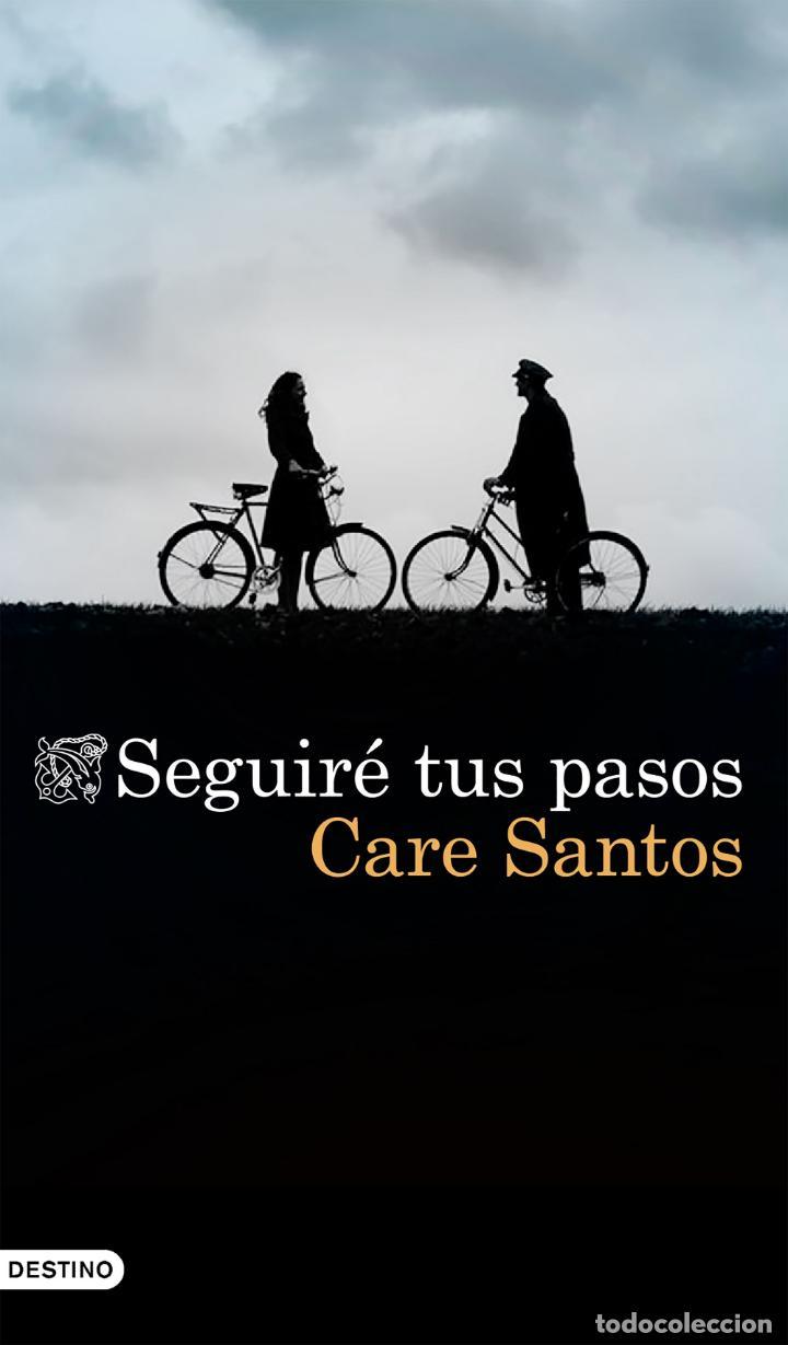 SEGUIRÉ TUS PASOS. CARE SANTOS (Libros Nuevos - Narrativa - Literatura Española)