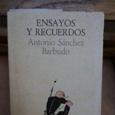 Libros: ANTONIO SANCHEZ BARBUDO.ENSAYOS Y RECUERDOS. Lote 244164380
