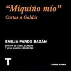 """Libros: """"MIQUIÑO MÍO"""" CARTAS A GALDÓS. EMILIA PARDO BAZÁN. NUEVO. Lote 244772735"""