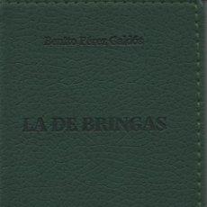 Libros: LA DE BRINGAS.BENITO PÉREZ GALDÓS.SIMANCAS EDICIONES (EL PARNASILLO).2006.NUEVO.. Lote 244801645