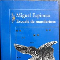 Libros: ESCUELA DE MANDARINES. Lote 245104440