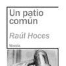 Libros: UN PATIO COM?N. Lote 245166305