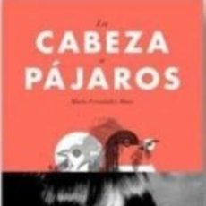 Libros: CABEZA A PÁJAROS, LA. Lote 245219355