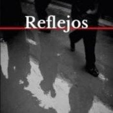 Libros: REFLEJOS. Lote 245353050