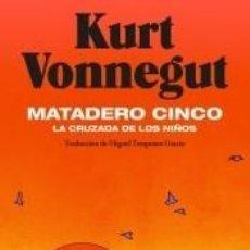 Libros: MATADERO CINCO. Lote 245353065