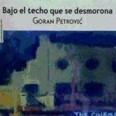 Libros: BAJO EL TECHO QUE SE DESMORONA. Lote 245361075
