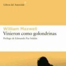 Libros: VINIERON COMO GOLONDRINAS. Lote 245361120