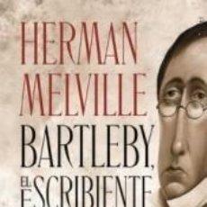 Libros: BARTLEBY, EL ESCRIBIENTE. Lote 245361160
