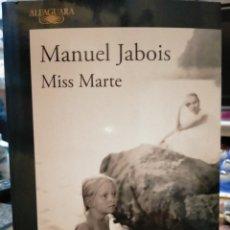 Libros: MANUEL JABOIS. MISS MARTE .ALFAGUARA. Lote 245501960