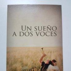 Libros: UN SUEÑO A DOS VOCES. MIGUEL ANGEL HERNANDEZ. JUVENIL AMBAR. 2013. Lote 245547630