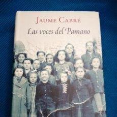 Libros: LAS VOCES DEL PAMANO, JAUME CABRÉ.. Lote 247440205