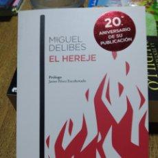 Libros: EL HEREJE . MIGUEL DELIBES. AUSTRAL. 20 ANIVERSARIO.. Lote 249245830
